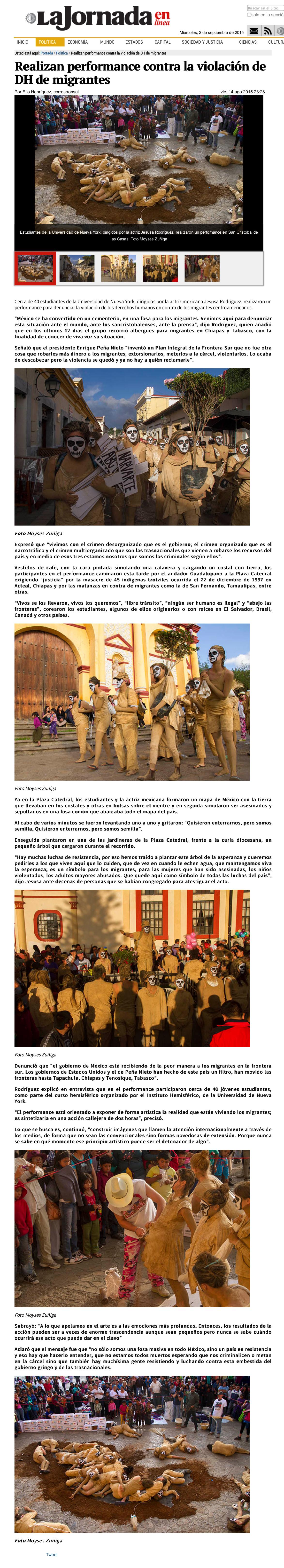 """Henríquez, Elio. 2015. """"Realizan performance contra la violación de DH de migrantes."""" La Jornada en línea. 14 de Agosto."""